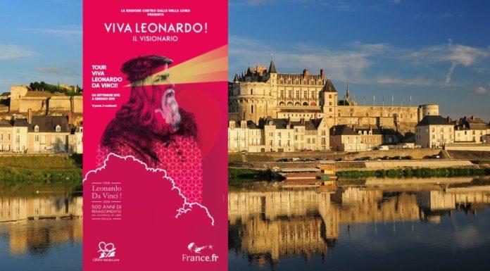 Leonardo da Vinci, 500 anni fa nella Valle della Loira: celebrazioni a Clos Lucé, Amboise e nei Castelli